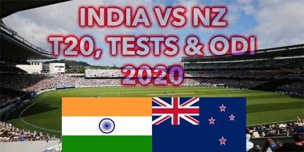 India vs NZ T20, Tests & ODI 2020